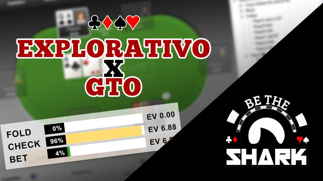 Explorativo vs GTO | Cash Game - Parte 01